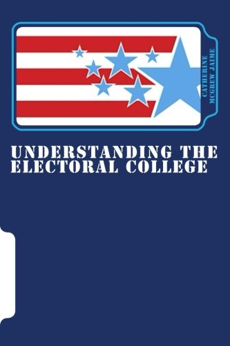 9781456325398: Understanding the Electoral College