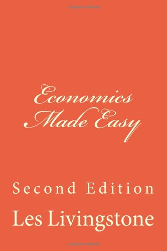 9781456327255: Economics Made Easy: Second Edition