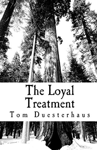 9781456328030: The Loyal Treatment