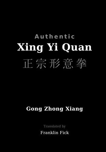 9781456330163: Authentic Xing Yi Quan