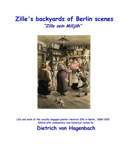 9781456330552: Zille's backyards of Berlin scenes: