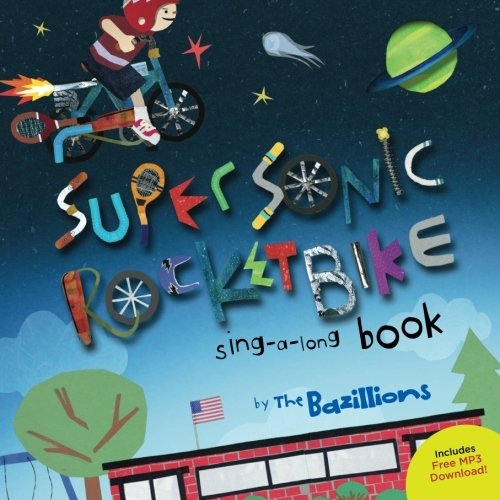 9781456330620: Super Sonic Rocket Bike: sing-a-long book