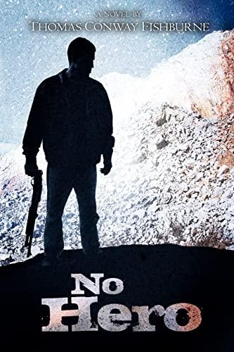 No Hero: Fishburne, Mr. Thomas Conway