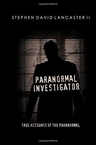 9781456331634: Paranormal Investigator: True Accounts of the Paranormal