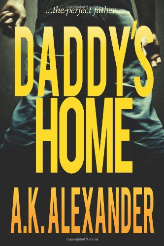 9781456332013: Daddy's Home