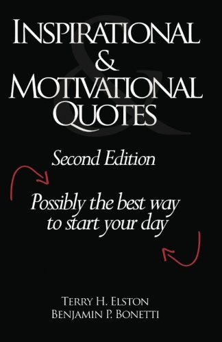 9781456333652: Inspirational & Motivational Quotes: Possibly the best way to start your day