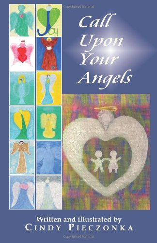 9781456333980: Call Upon Your Angels