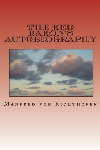 9781456334253: The Red Baron's Autobiography: The Red Fighter Pilot