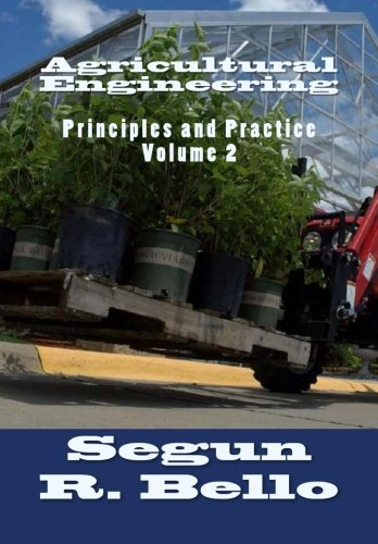 9781456335687: Agricultural Engineering: Principles and Practice: Volume 2