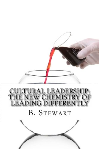 9781456335908: Cultural Leadership: The New Chemistry of Leading Differently