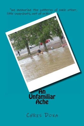 9781456337476: An Unfamiliar Ache
