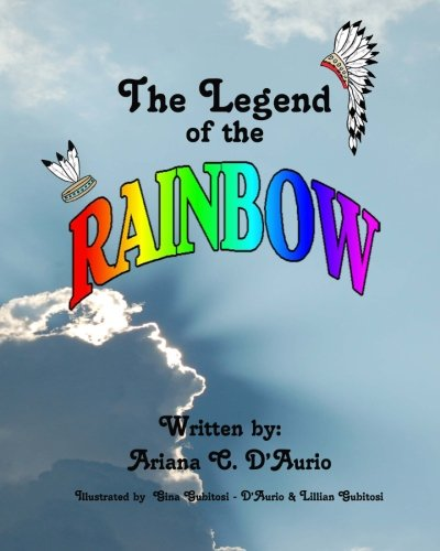 9781456338770: The Legend of the Rainbow
