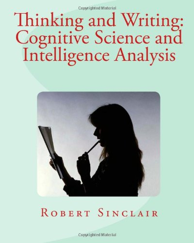 9781456340094: Thinking and Writing: Cognitive Science and Intelligence Analysis