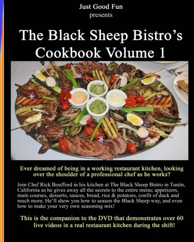 9781456340186: The Black Sheep Bistro's Cookbook Volume 1: Companion to the Black Sheep's Video Cookbook