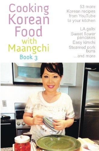 9781456343422: Cooking Korean Food with Maangchi - Book 3