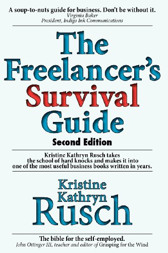 9781456343873: The Freelancer's Survival Guide
