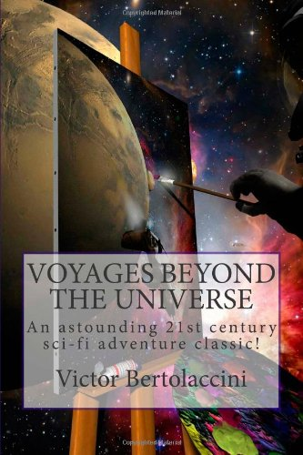 9781456344290: Voyages Beyond the Universe