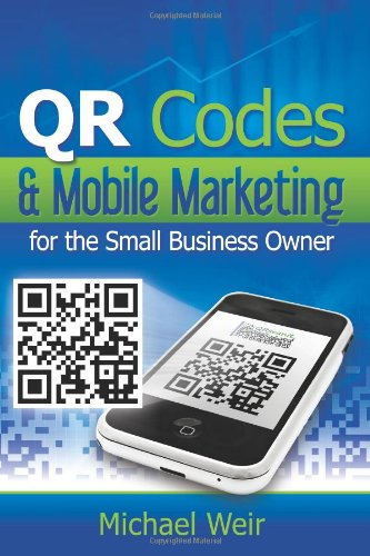 QR Codes & Mobile Marketing for the: Michael Weir