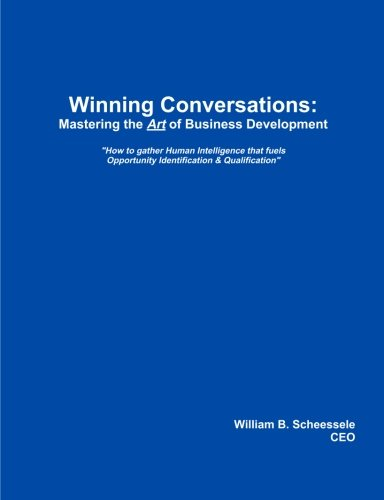 9781456349752: Winning Conversations: Mastering the Art of Business Development: 2