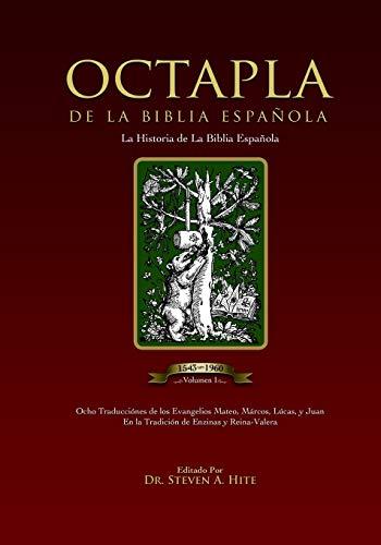 9781456350178: ÓCTAPLA de la Biblia Española Volumen I: The Gospels of the New Testament in an 8 column format, (Spanish Edition)