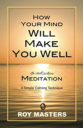 9781456353339: How Your Mind Will Make You Well