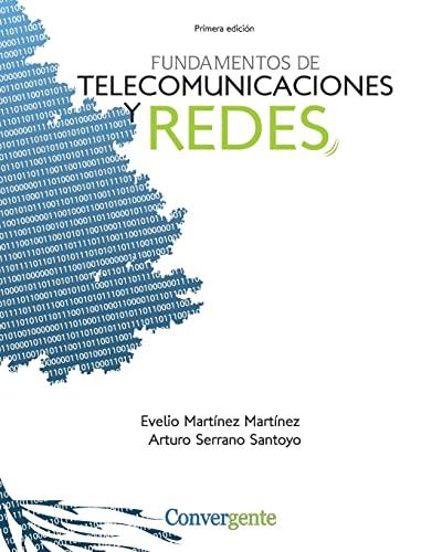 9781456353605: Fundamentos de Telecomunicaciones y Redes (Spanish Edition)