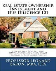 9781456353735: Real Estate Ownership, Investment and Due Diligence 101: A Smarter Way to Buy Real Estate