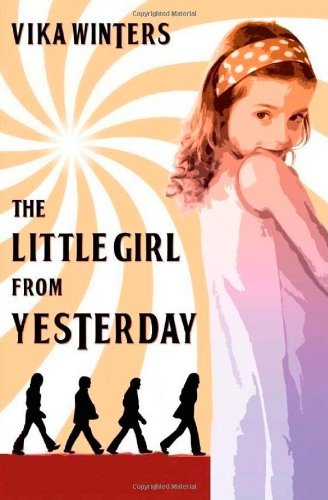 9781456354657: The Little Girl From Yesterday