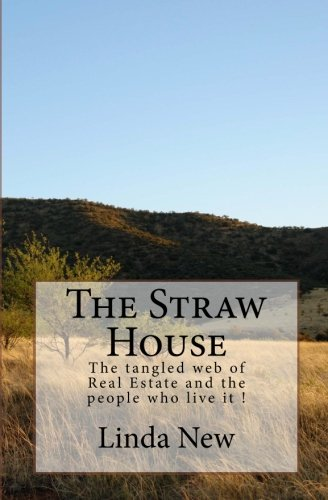 The Straw House: Linda New