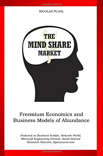 9781456355951: The Mind Share Market: The Power of an Alternative Currency