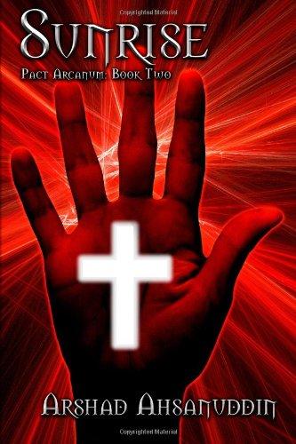 9781456358440: Sunrise: Pact Arcanum: Book Two