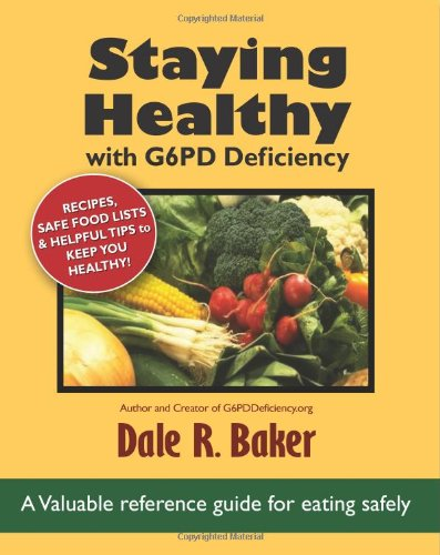 9781456358600: Staying Healthy with G6PD Deficiency: Valuable reference guide for eating safely