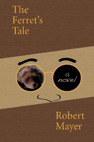 9781456358976: The Ferret's Tale