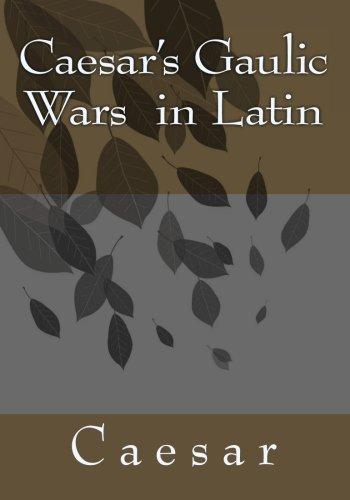 9781456363666: Caesar's Gaulic Wars in Latin
