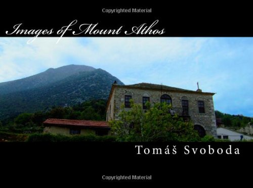 9781456363710: Images of Mount Athos: Photographs from the secluded Holy Mountain of greek orthodox monks