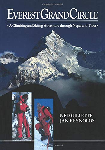 9781456366605: Everest Grand Circle: A Climbing and Skiing Adventure through Nepal and Tibet