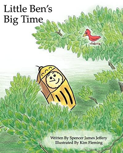 Little Ben's Big Time: Jeffery, Spencer James