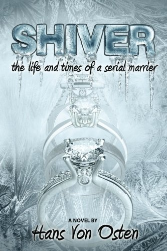 Shiver: The Life and Times of a: Hans Von Osten