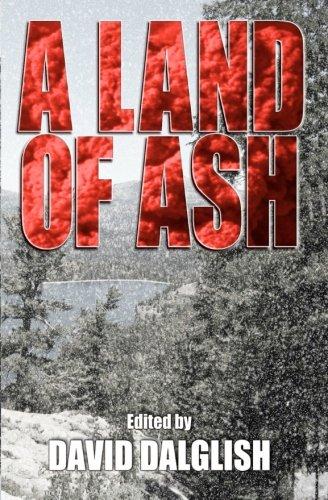A Land of Ash: David Dalglish