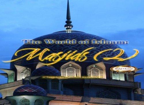 The World Of Islaam: Masjids (2): A: Taalib al-Ilm Educational