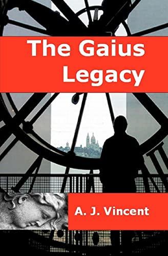 9781456379582: The Gaius Legacy