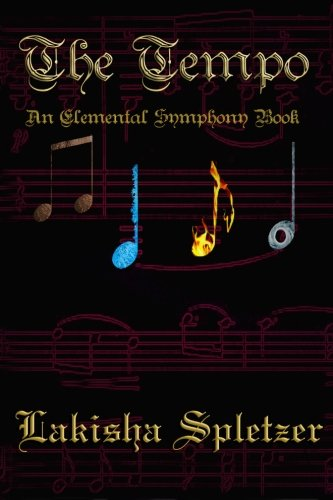 9781456380113: The Tempo: Elemental Symphony (Volume 1)