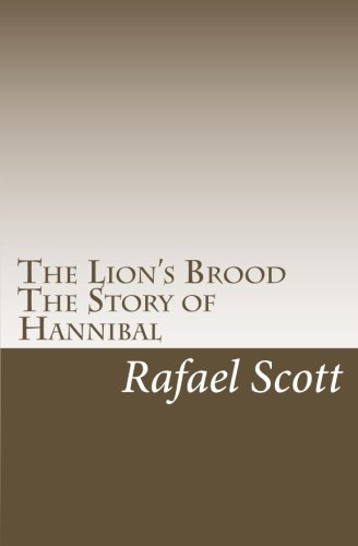 9781456380168: The Lion's Brood: The Story of Hannibal