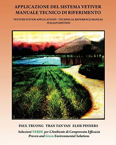 Applicazione Del Sistema Vetiver Manuale Tecnico Di: Truong, Paul