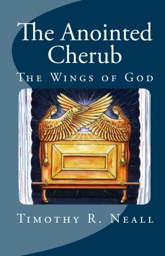 9781456382179: The Anointed Cherub: The Wings of God