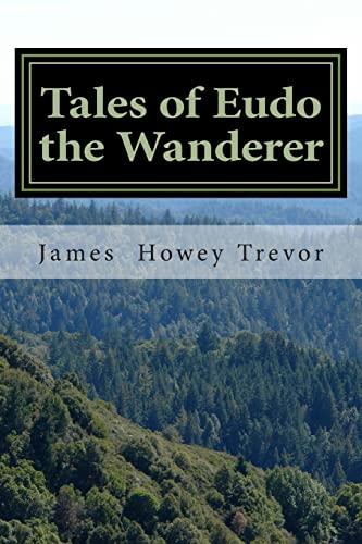 Tales of Eudo the Wanderer: Trevor, James Howey