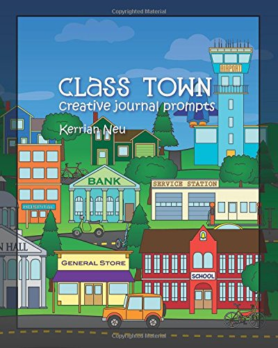 9781456386726: Class Town - Creative Journal Prompts