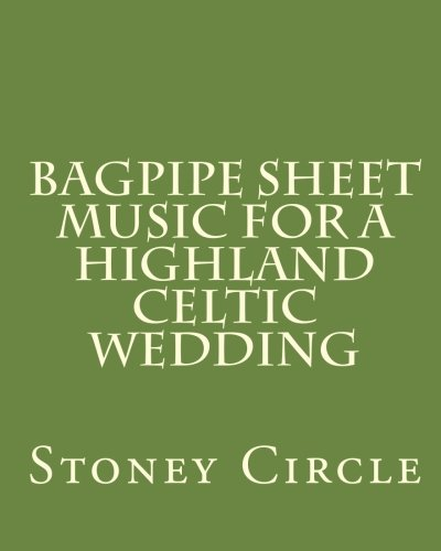 9781456387228: Bagpipe Sheet Music for a Highland Celtic Wedding