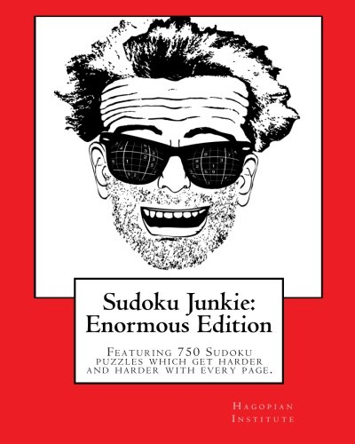 9781456387761: Sudoku Junkie: Enormous Edition: Featuring 750 Puzzles That Get Harder And Harder With Every Page