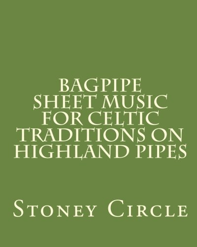9781456389130: Bagpipe Sheet Music for Celtic Traditions on Highland Pipes